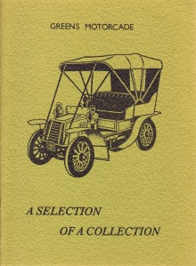 Cover of booklet produced by Ian Willis A Selection of a Collection, Greens Motorcade Museum (1981) to illustrate the cars in the museum collection (I Willis)