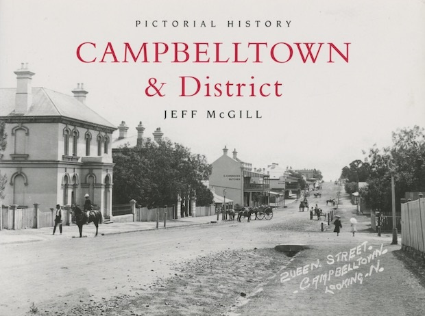 Campbelltown Pictorial History McGill 2017 Cover