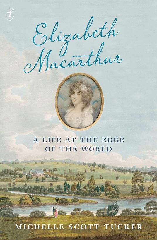 Book Elizabeth Macarthur 2018 Cover TextPub